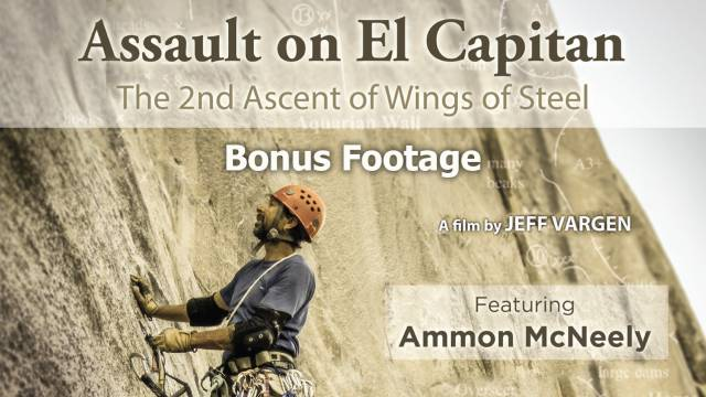 Assault_on El Capitan - BONUS FOOTAGE