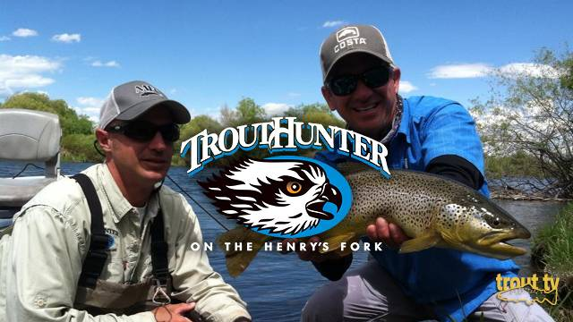 Sparkle Minnows and Big Browns on the Henry's Fork