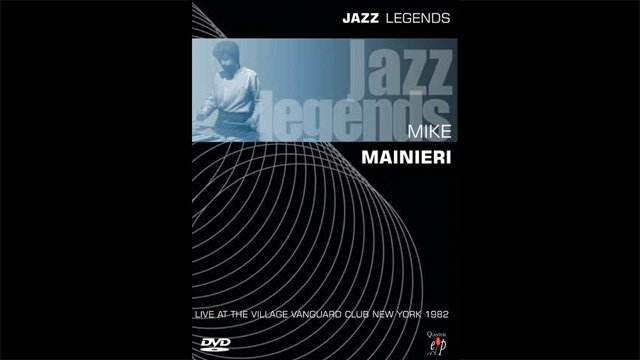 Jazz Legends Live! - Mike Mainieri