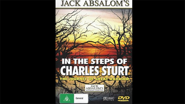 Jack Absalom's In the steps of Charles Sturt