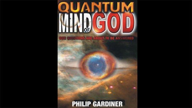 The Quantum Mind Of God