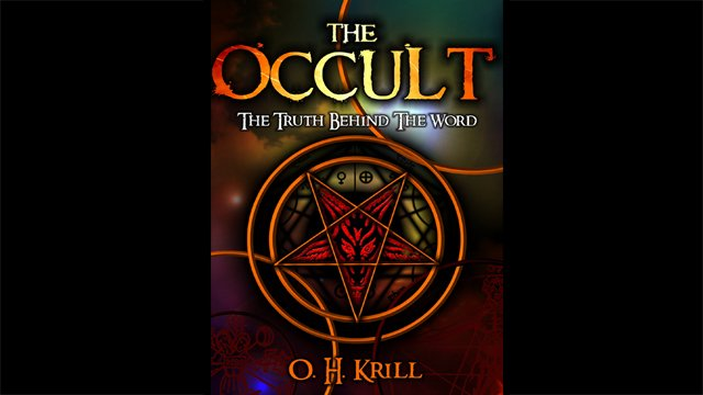 The Occult: The Truth Behind the Word !