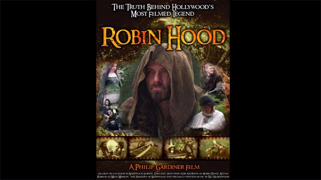 Robin Hood: The Truth Behind Hollywood's Most Filmed Legends