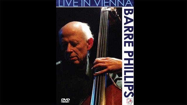 Barre Phillips Live in Vienna