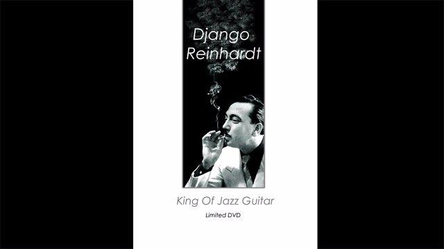 Django Reinhardt - The King of Jazz Guitar
