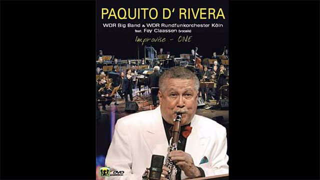 Paquito D Rivera - Improvise One