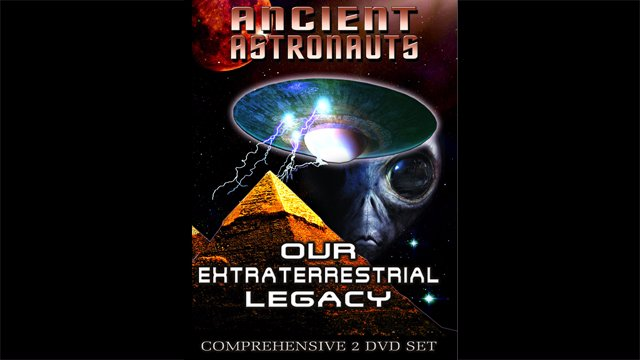 Ancient Astronauts - Our Extraterrestrial Legacy Pt 2