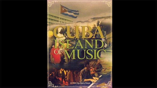 Cuba - The Island Of Music