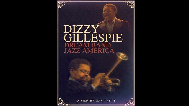 Dizzy Gillespie - Dream Band - Jazz America