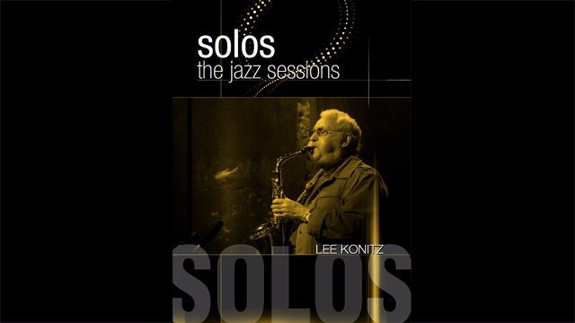 Solos - The Jazz Sessions - Lee Konitz