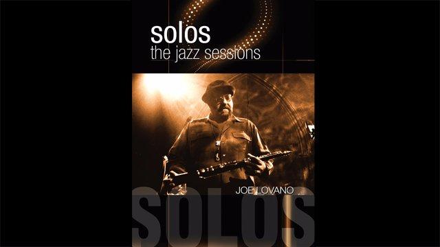 Solos - The Jazz Sessions - Joe Lovano