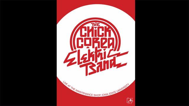 The Chick Corea - Elektric Band