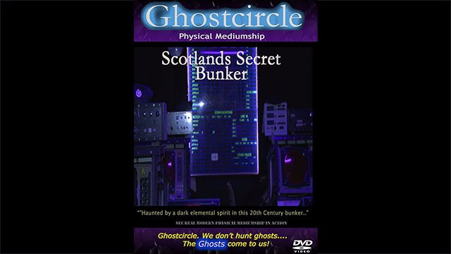 Real Ghosts U.K - Scotland's Haunted Bunker