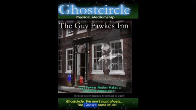 Real Ghosts U.K - The Guy Fawkes Inn