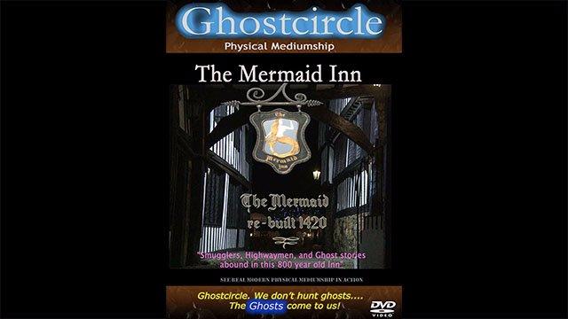 Real Ghosts U.K - The Mermaid Inn
