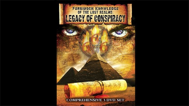 Forbidden Knowledge of The Lost Realm: Legacy of Conspiracy Vol. 2