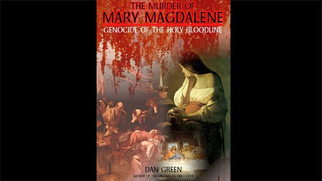 The Murder Of Mary Magdalene - Genocide Of The Holy Bloodline (2010)