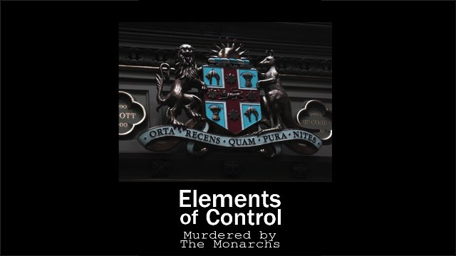 Elements of Control - The Illuminati Vol 3 - Murdered By The Monarchs Part 1-5