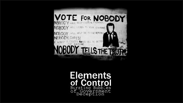 Elements of Control - Think Free - Bursting Bubbles Of Government Deception