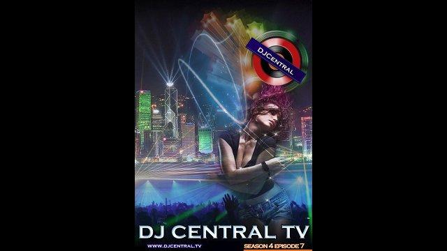 DJ Central TV - Season 4 Episode 7