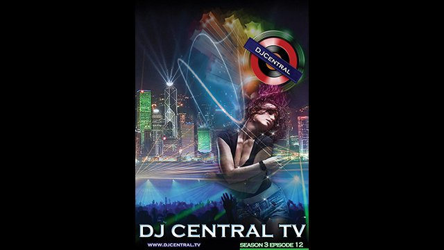 DJ Central TV - Season 3 Episode 12