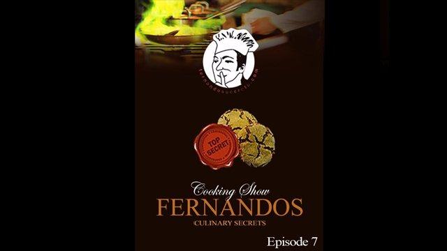 Fernandos Secrets - Episode  7