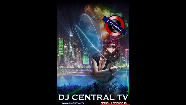 DJ Central TV - Season 1 Episode 13