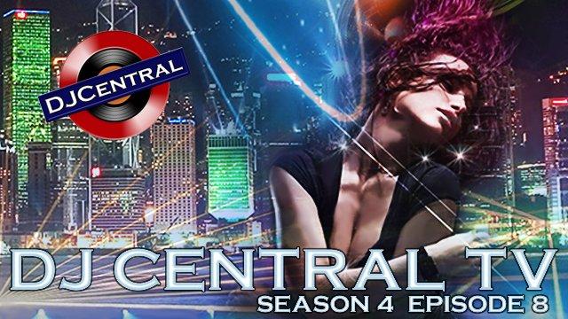 DJ Central TV (Season 4) - Episode 8