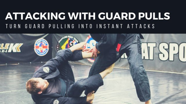 Attacking With Guard Pulls
