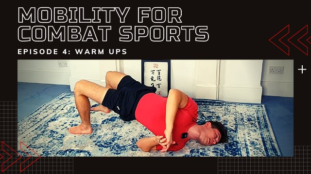 Strength & Mobility For Combat Sports - Warm Ups