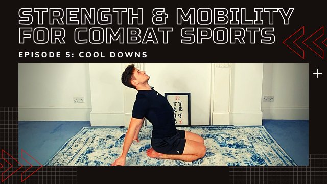 Strength & Mobility For Combat Sports - Cool Down