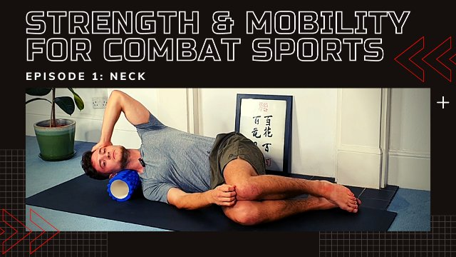 Strength & Mobility For Combat Sports - Neck