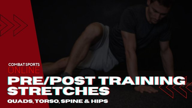 Quads, Hips & Spine Stretches