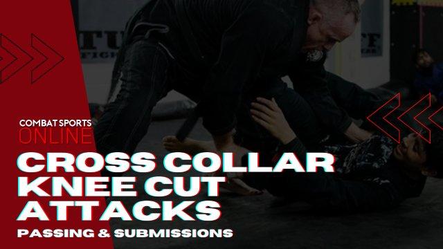 Cross Collar Knee Cut > X Choke > Clock Choke > Rolling Bow & Arrow