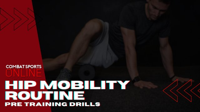 Pre-Training Hip Mobility Routine