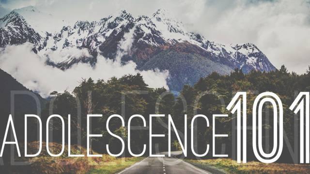 Adolescence 101