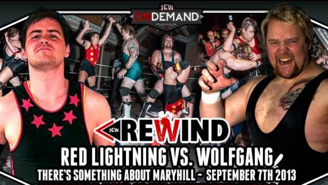 ICW Rewind - Ep. 1 - Red Lightning vs. Wolfgang