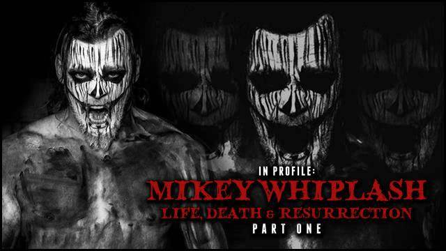 In Profile - Mikey Whiplash - Life, Death & Resurrection - Part 1 of 3