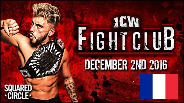 ICW Français - Fight Club 011