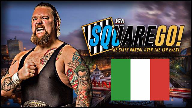 ICW Italia - The 6th Annual Square Go - 5th February 2017