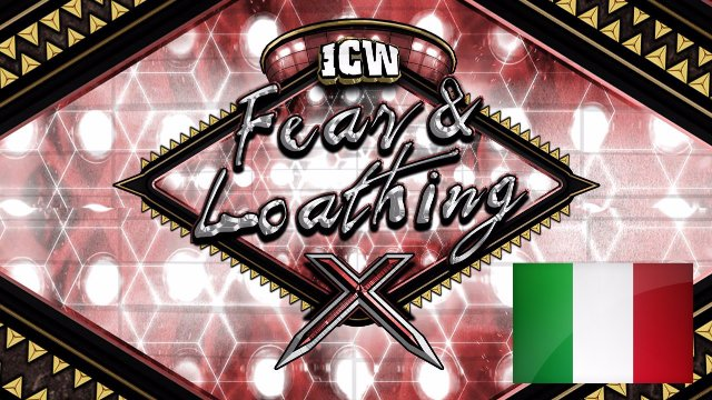 ICW Italia - Fear & Loathing X - Glasgow - 19th November 2017