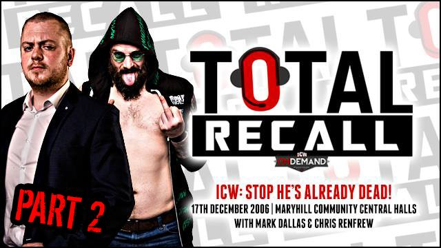 Total Recall Special - Dallas & Renfrew - Stop He's Already Dead Part 2