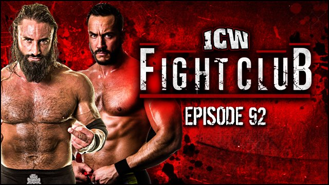 ICW Fight Club #92 - 25th May 2018