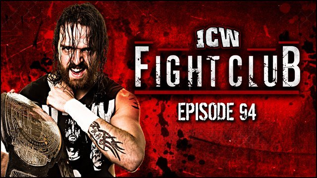ICW Fight Club #94 - 8th June 2018