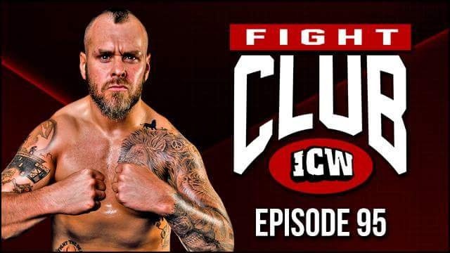 ICW Fight Club #95 - 22nd June 2018