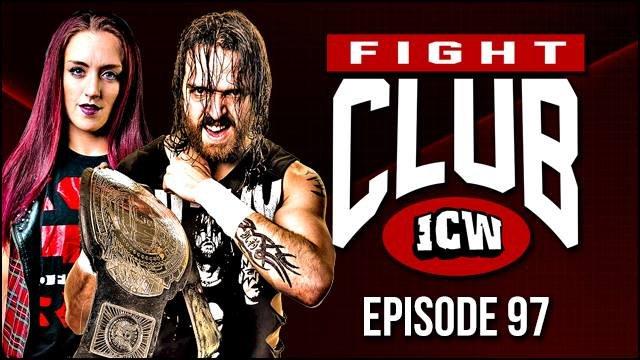 ICW Fight Club #97 - 6th July 2018