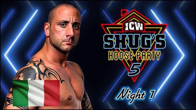ICW Italia - Shug's Hoose Party V Night One