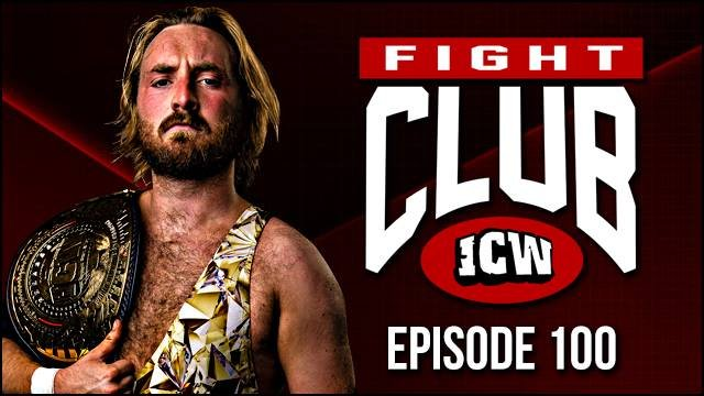 ICW Fight Club #100 - 14th September 2018