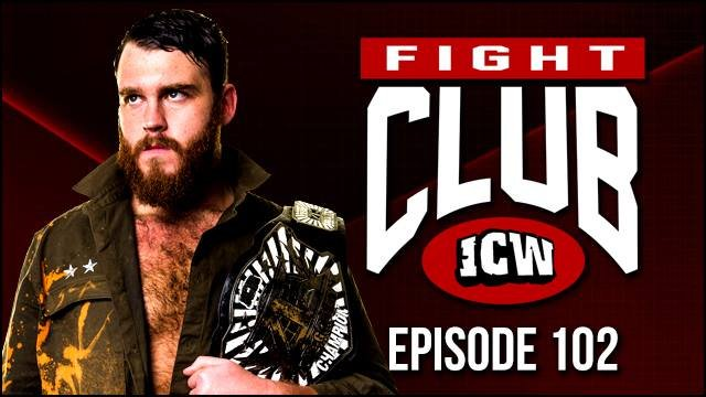 ICW Fight Club #102 - 5th October 2018