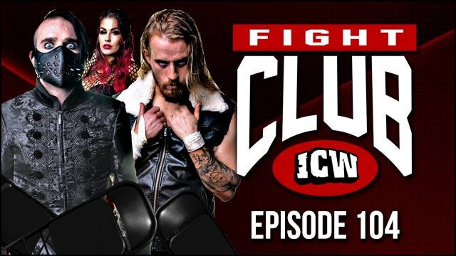 ICW Fight Club #104 - 19th October 2018